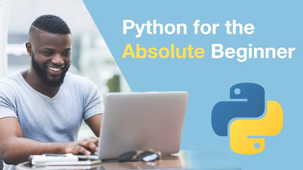 Course: Python for the Absolute Beginner course