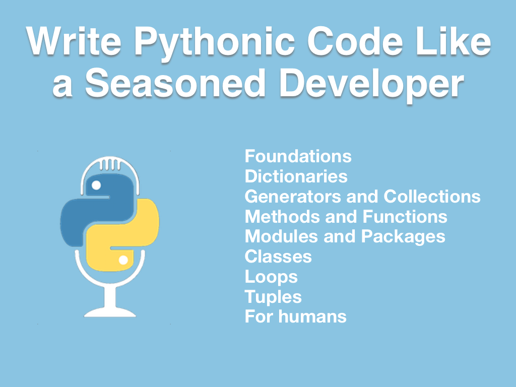 Course: Write Pythonic Code Like a Seasoned Developer